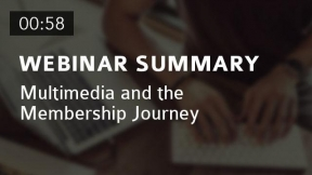 Multimedia and the Membership Journey