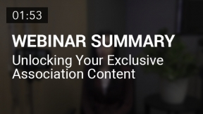 Unlocking Your Exclusive Association Content (Summary)