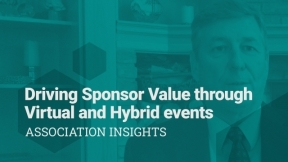 Driving Sponsor Value Through Virtual and In-Person Events