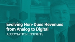 Evolving Non-Dues Revenues from Analog to Digital