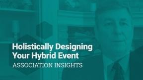 Holistically Designing Your Hybrid Event