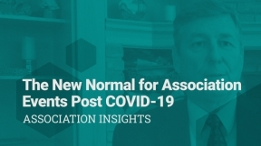 The New Normal for Association Events Post COVID-19