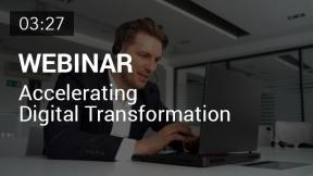 Accelerating Digital Transformation (Summary)