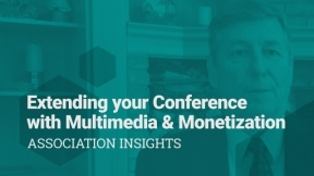 Extending your Conference with Multimedia & Monetization