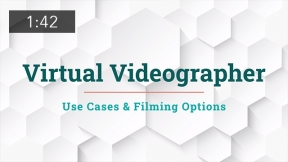 Virtual Videographer Use Cases & Filming Options