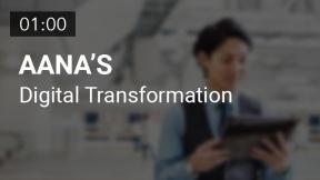 AANA's Digital Transformation (Summary)